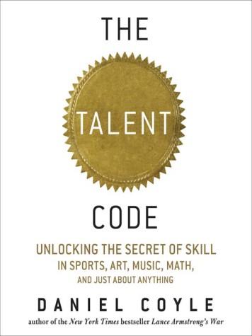 """The Talent Code"": Unlocking the Brain's Secrets"